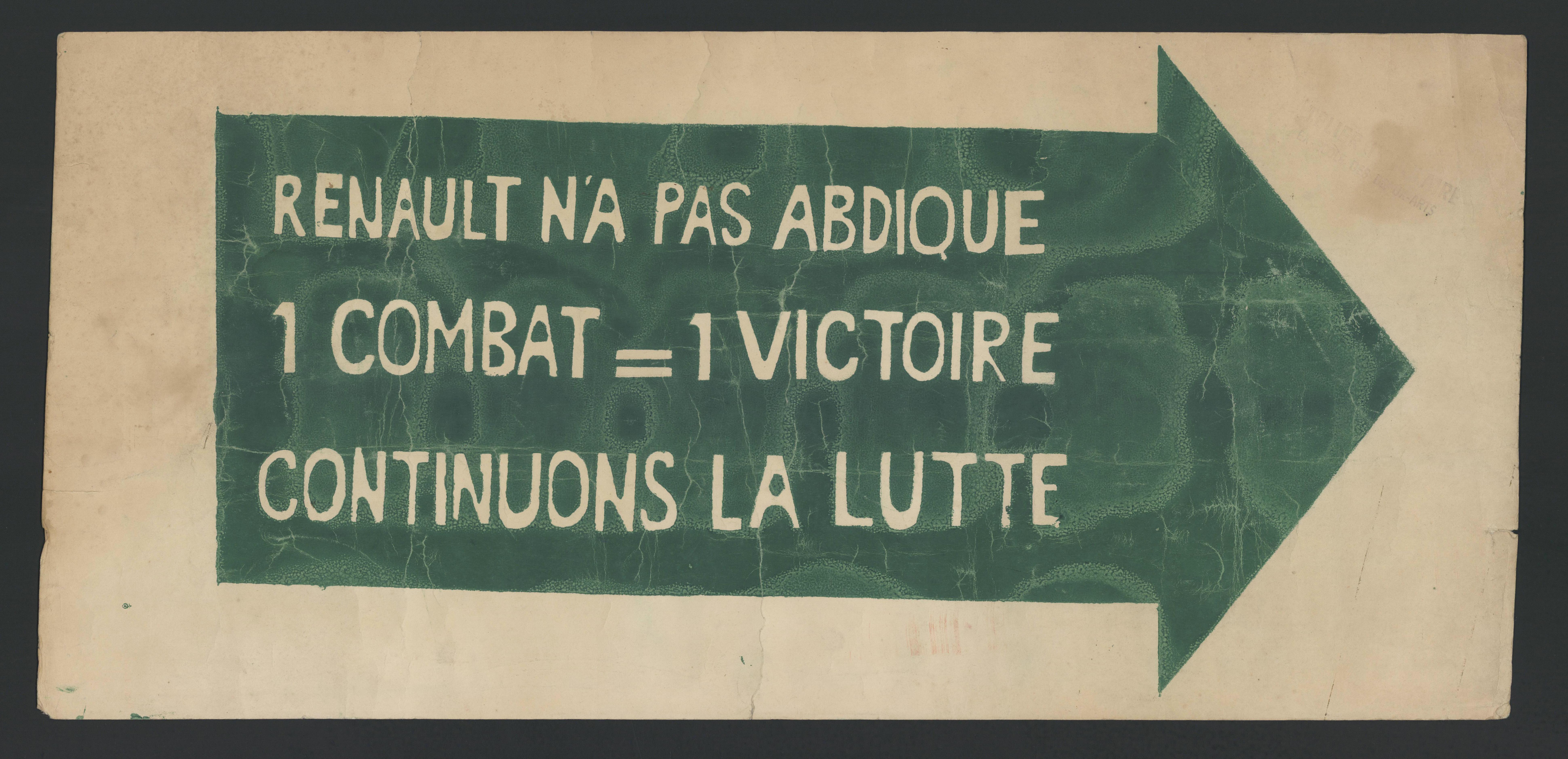 """""""RENAULT N'A PAS ABDIQUE / 1 COMBAT = 1 VICTOIRE / CONTINUONS LA LUTTE"""""""