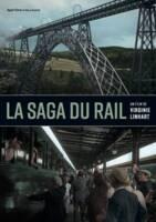 """Visuel de présentation du documentaire """"La saga du rail"""", Virginie Linhart, Agat Films / France Télévisions, 2020."""
